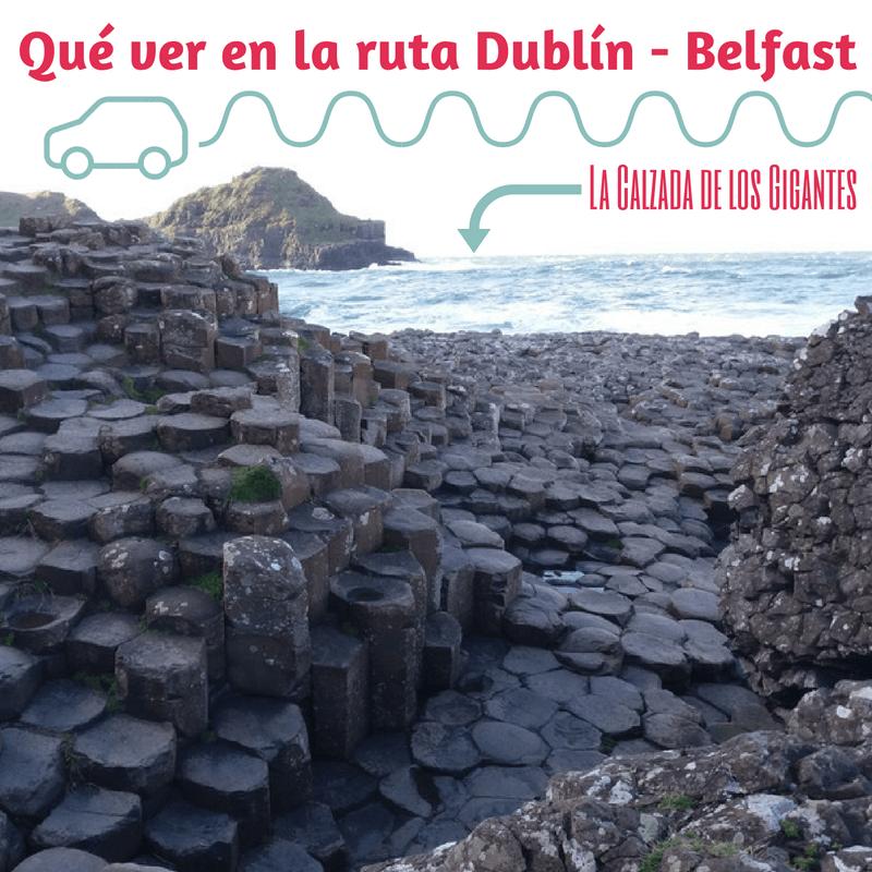 ID Qué ver en la ruta Dublín - Belfast