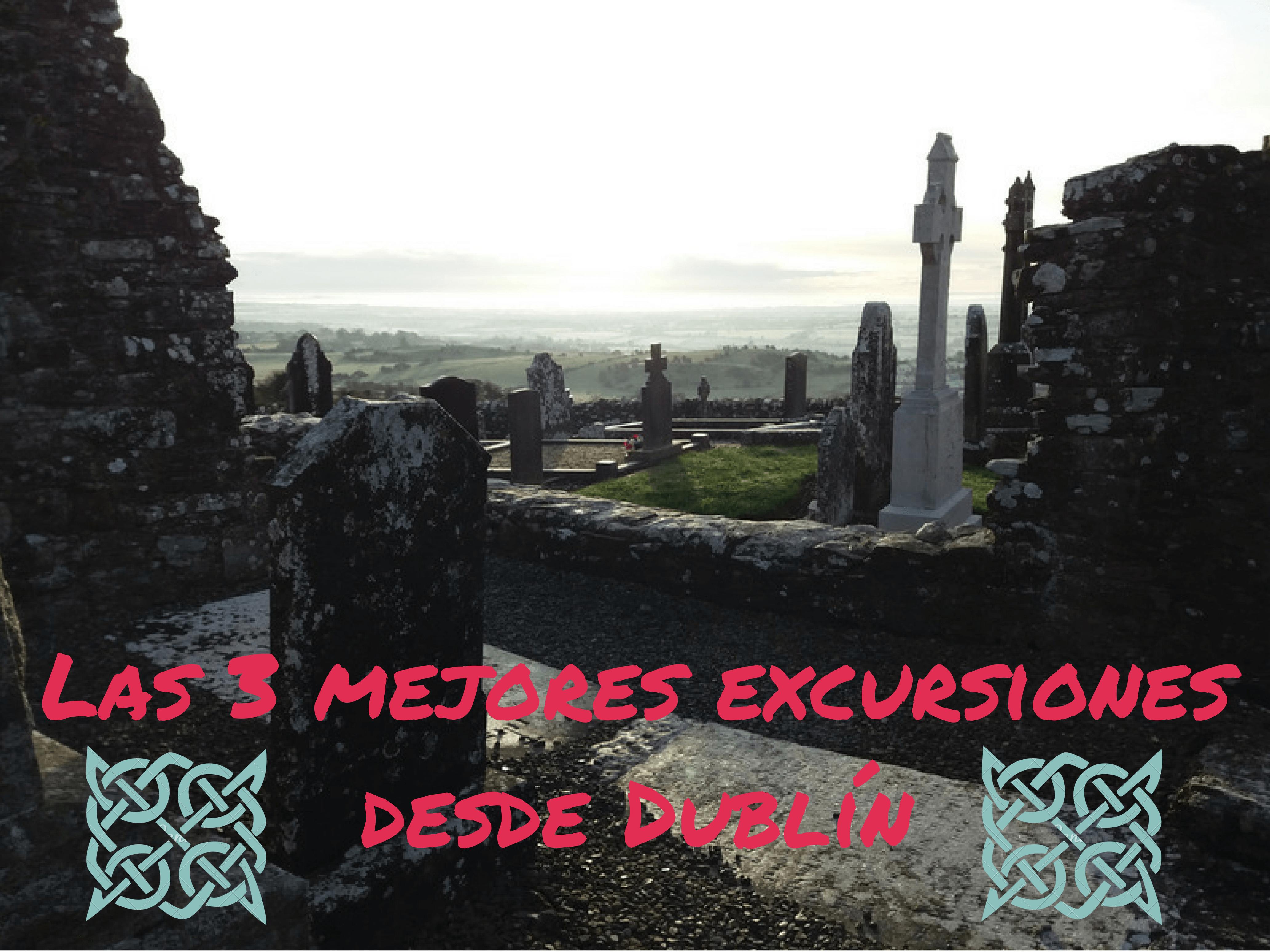 Las mejores excursiones desde Dublín