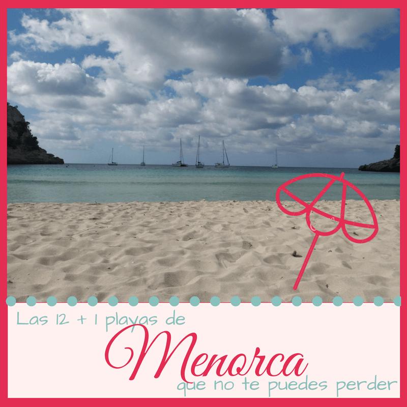 Las 12+1 playas de Menorca que no te puedes perder
